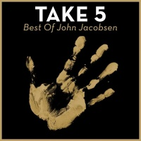Take 5 - Best of John Jacobsen