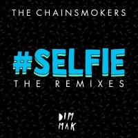 Selfie (The Remixes)