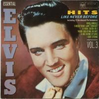Hits Like Never Before (Essential Elvis Vol.3)