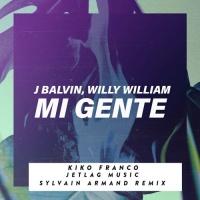 Mi Gente (Kiko Franco & Jetlag Music Remix)