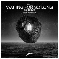 Waiting For So Long 'Gloria'
