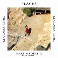 Places (KLARDUST Remix)