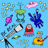 Be Real - Remixes