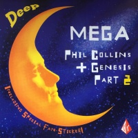 Deep Mega Phil Collins + Genesis Part 2