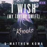 I Wish (My Taylor Swift) - Single