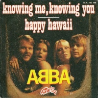 Knowing Me, Knowing You / Happy Hawaii
