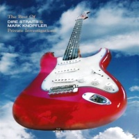 Private Investigations: The Best Of Dire Straits & Mark Knopfler (CD2)