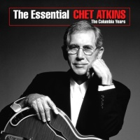 The Essential Chet Atkins - The Columbia Years