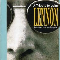 A Tribute To John Lennon Live