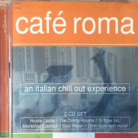 Cafe Roma-An Italian Chill Out Experience