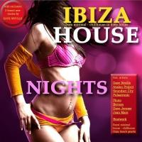 Ibiza House Nights (Minimal House Meets Ibiza Chillhouse & Club Grooves)