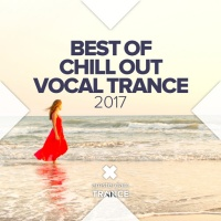 Best Of Chill Out Vocal Trance 2017