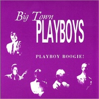 The Big Town Playboys