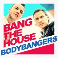 Bang The House