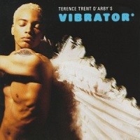 Terence Trent D'Arby's Vibrator