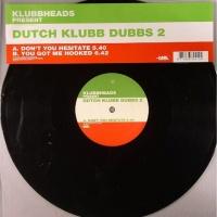 Dutch Klubb Dubbs 2