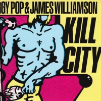 Kill City (w. James Williamson)