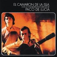 Camaron De La Isla & Paco De Lucia
