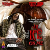 All Ice On Me (Disc 2)