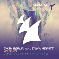 Waiting (Dash Berlin Miami 2015 Remix)