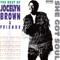 She Got Soul (The Best of Jocelyn Brown & Friends)