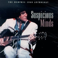 Suspicious Minds The Memphis 1969 Anthology (CD 1)