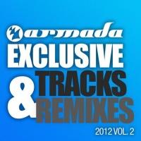 Armada Exclusive Tracks & Remixes 2012 Vol. 2