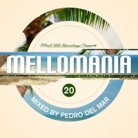 Mellomania vol. 23 (Mixed By Pedro Del Mar)