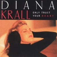 Only Trust Your Heart