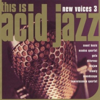 This Is Acid Jazz: New Voices Vol. 3
