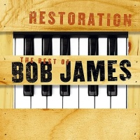 Restoration - The Best of Bob James