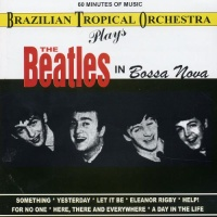 The Beatles In Bossa Nova