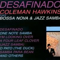 Desafinado: Bossa Nova and Jazz Samba