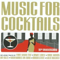 Music For Cocktails: 10th Anniversary