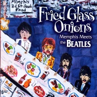 Fried Glass Onions: Memphis Meets the Beatles