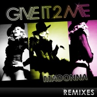 Give It 2 Me (Remixes)