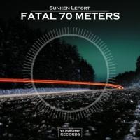 Fatal 70 Meters