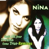 Until All Your Dreams Come True (Remixes)