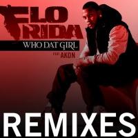 Who Dat Girl Remixes