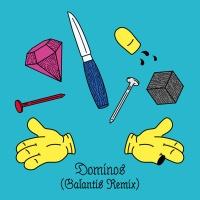 Dominos (Galantis Remix) - Single