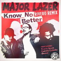 Know No Better (RIVERO Remix)