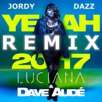 Yeah Yeah 2017 (Jordy Dazz Remix)