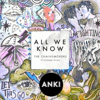 All We Know (Anki Bootleg Remix)