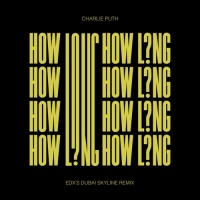 How Long (EDX's Dubai Skyline Mix)