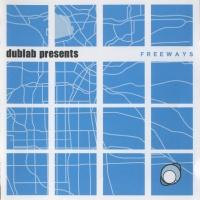 Dublab Presents: Freeways