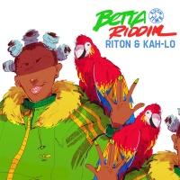 Betta Riddim (feat. Kah-Lo) - Single