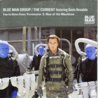 Blue Man Group Featuring Gavin Rossdale ‎– The Current