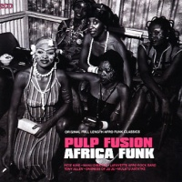 Pulp Fusion - Africa Funk