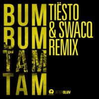 Bum Bum Tam Tam (Tiesto & SWACQ Remix)