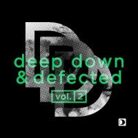 Deep Down & Defected Volume 2